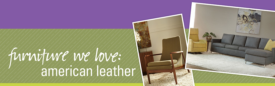 Furniture We Love: American Leather
