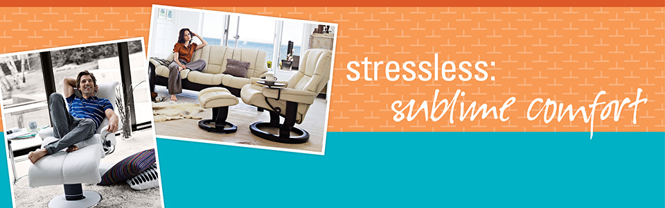 Stressless: Sublime Comfort